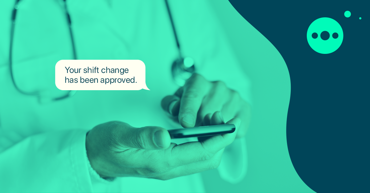 "Doctor using smartphone - ""Your shift change has been approved"""