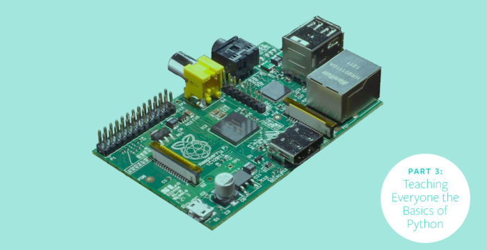 Raspberry Pi - Part 3: Teaching everyone the basics of Python